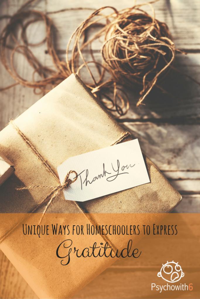 Unique Ways for Homeschoolers to Express Gratitude
