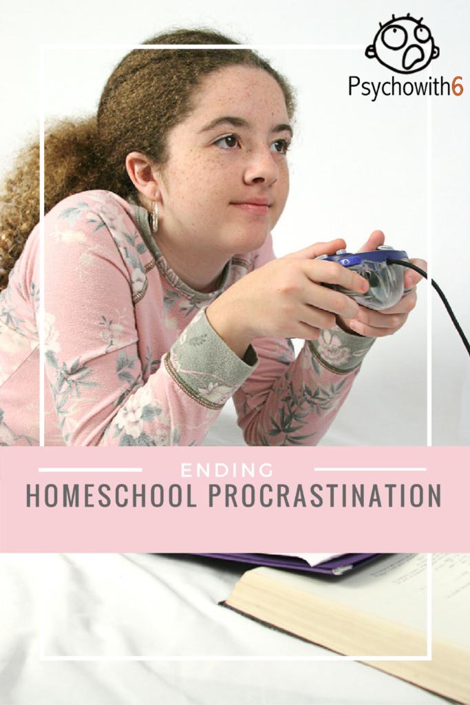 Ending Homeschool Procrastination
