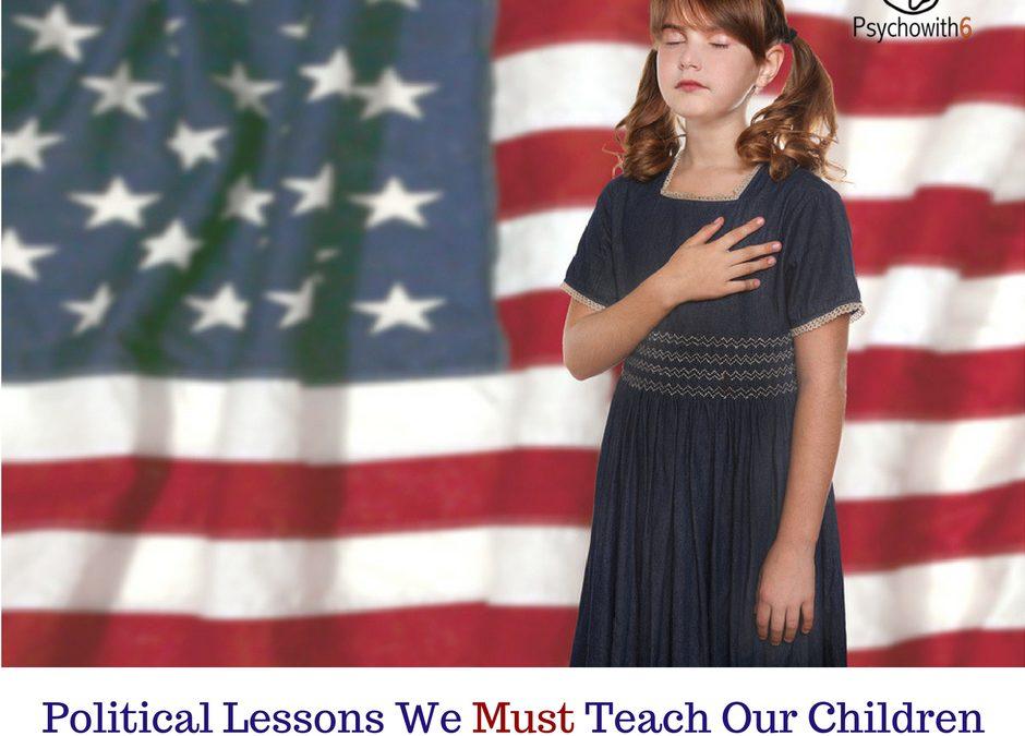 Political Lessons Homeschoolers Must Teach Their Children