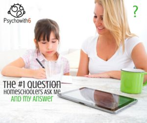 The #1 Question Homeschoolers Ask Me