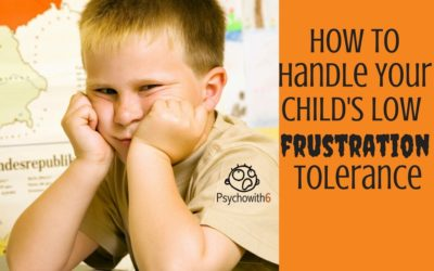 How to Help a Child with Low Frustration Tolerance
