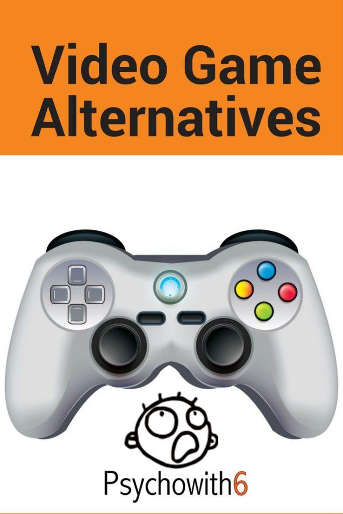 Video Game Alternatives
